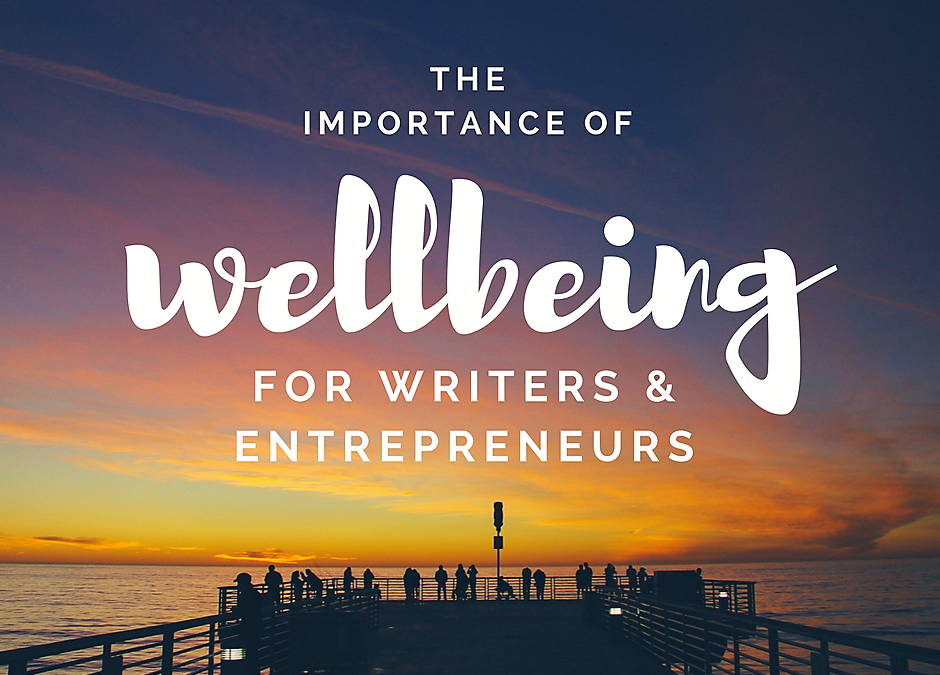 Wellbeing Tips for Writers – Simple Ways to Stay Productive