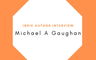 Indie Author Interview Michael A Gaughan
