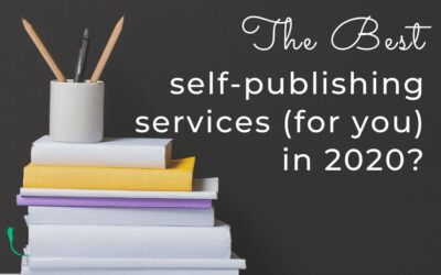 The Best Self-Publishing Services (for you) in 2020?