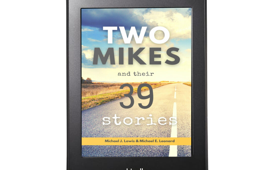 Two Mikes and Their 39 Stories: Michael J. Lowis & Michael E. Leonard