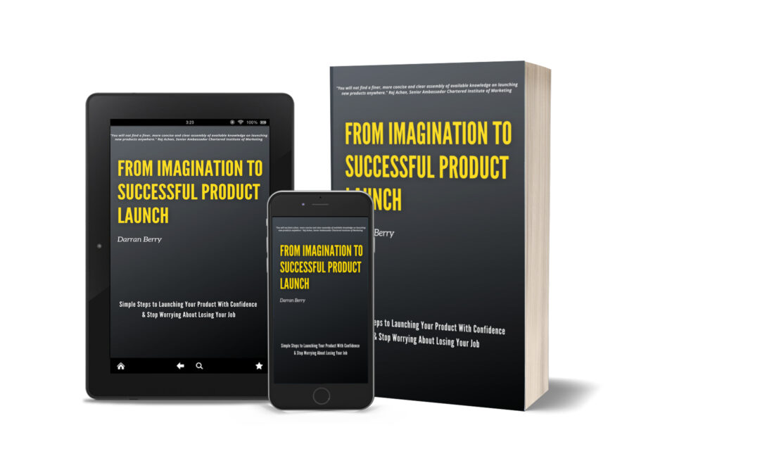 From Imagination to Successful Product Launch  |  Darran Berry