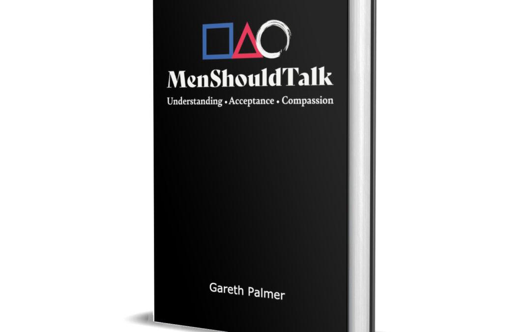 Gareth Palmer  | Men Should Talk