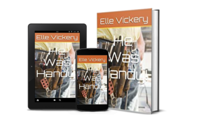 Indie Author Interview  |  Elle Vickery  |  He Was Handy!  | Rom-Com/Erotica/Adult Fiction Author